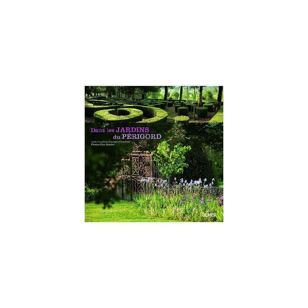 Dans les jardins du Périgord