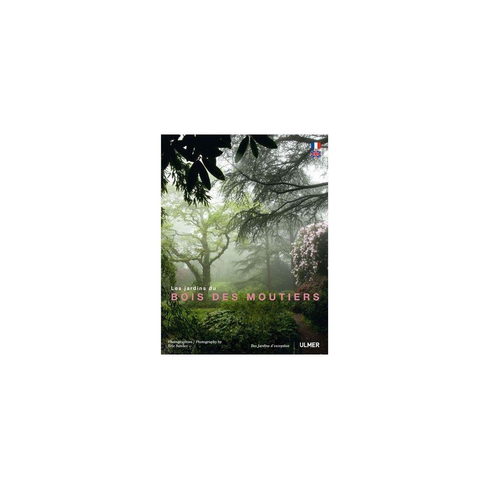 Les jardins du Bois des Moutiers
