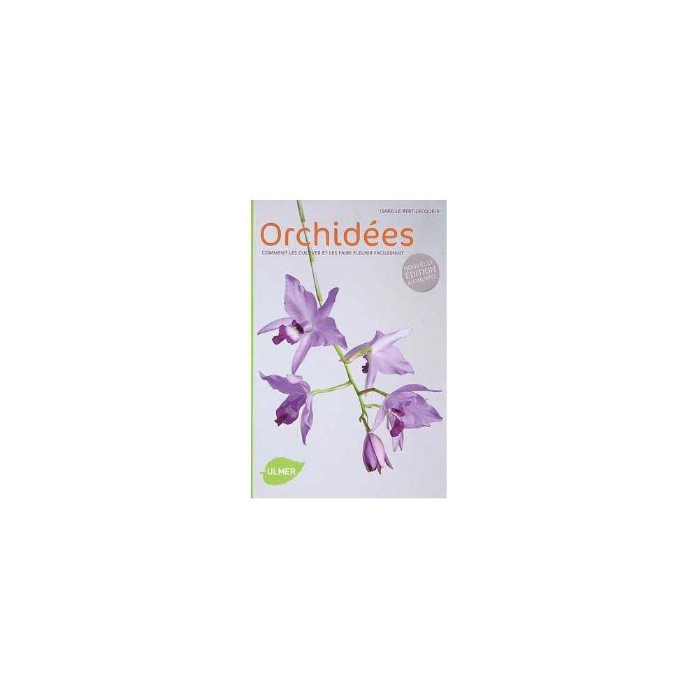 Orchid es comment les choisir et les cultiver facilement for Choisir et realiser les fondations